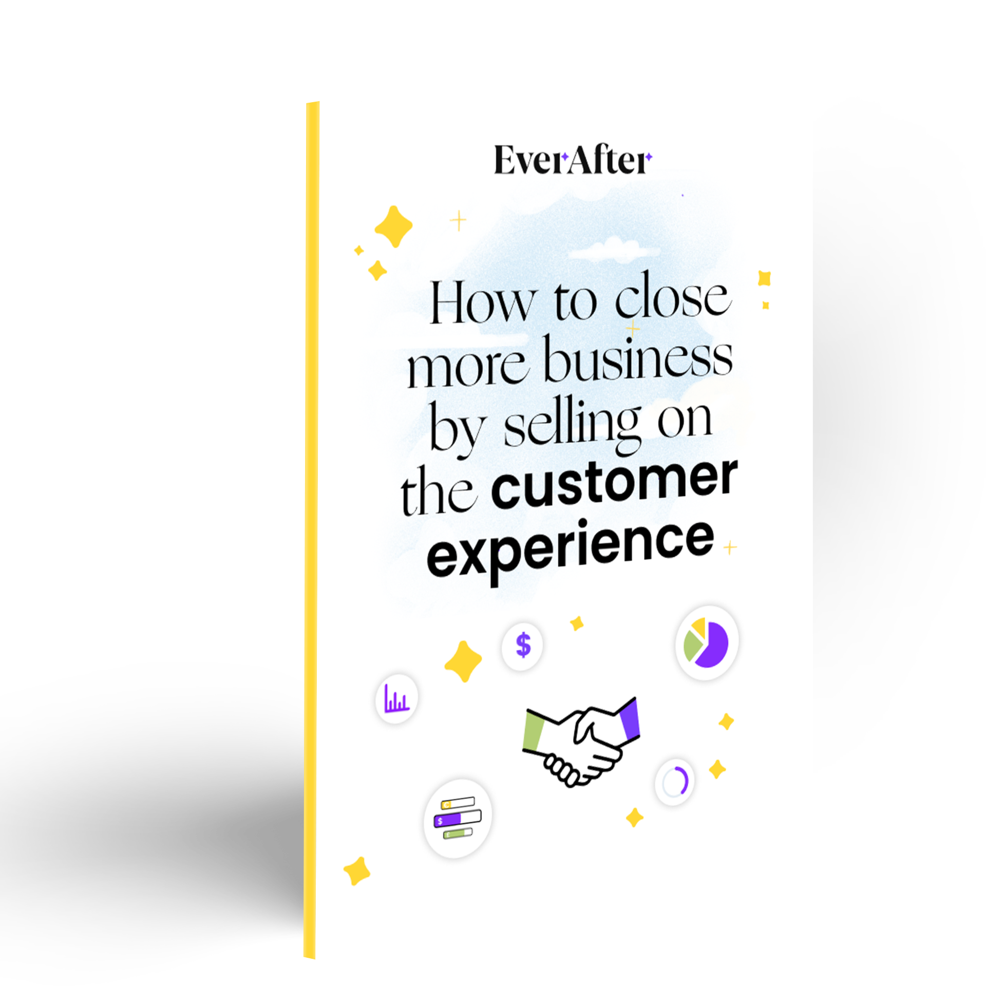How to close more business by selling on the customer experience
